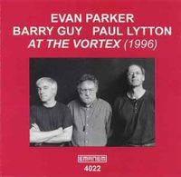 Evan Parker - With Barry Guy & Paul Litton at the Vortex 1996