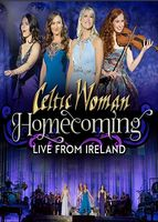 Celtic Woman - Homecoming: Live From Ireland