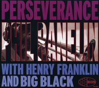 Phil Ranelin - Perseverence