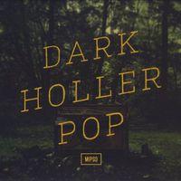 Mipso - Dark Holler Pop