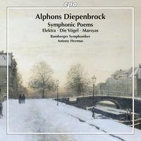 Antony Hermus - Alphons Diepenbrock: Symphonic Poems