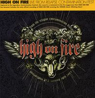 High On Fire - Live at the Relapse Contamination Festival