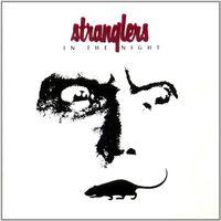 Stranglers - In The Night