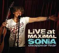 SONiA disappear fear - Live At Maximal