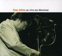 Tom Jobim - Tom Jobim Ao Vivo Em Montreal