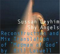 SUSSAN DEYHIM - Shy Angels