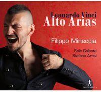 Filippo Mineccia - Leonardo Vinci: Alto Arias
