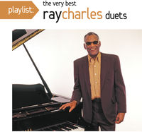 Ray Charles - Playlist: The Very Best of Ray Charles
