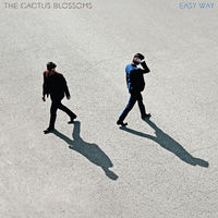 The Cactus Blossoms - Easy Way [LP]