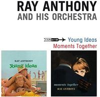 Ray Anthony - Young Ideas + Moments Together