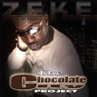 Zeke - Chocolate City Project