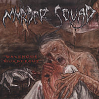Murder Squad - Ravenous Murderous