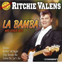 Ritchie Valens - La Bamba and Other Hits