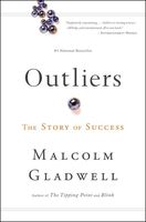 Malcolm Gladwell - Outliers: The Story of Success