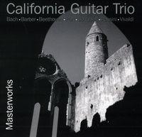 California Guitar Trio - Masterworks