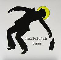 Hallelujah Bums - Hallelujah Bums (Vinyl)