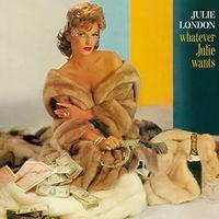 Julie London - Whatever Julie Wants