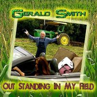 Gerald Smith - Outstanding in My Field
