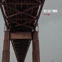 Old Salt Union - Bridge