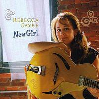 Rebecca Sayre - New Girl (Cdr)