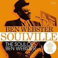 Ben Webster - Soulville / Soul Of Ben Webster