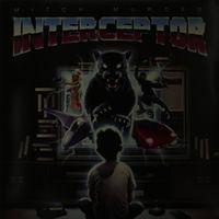 Mitch Murder - Interceptor