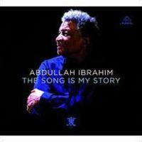Abdullah Ibrahim / Dollar Brand - Song Is My Story