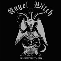 Angel Witch - Seventies Tapes (Uk)