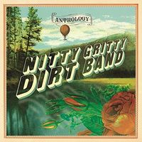 Nitty Gritty Dirt Band - Anthology