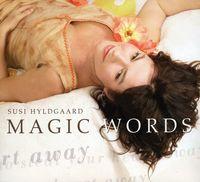 Susi Hyldgaard - Magic Words