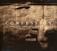 Confession - Long Way Home [Import]