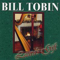 Bill Tobin - Laura's Gift