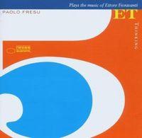 Paolo Fresu - Thinking [Import]