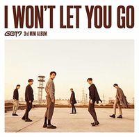 Got7 - I Won't Let You Go (W/Dvd) [Limited Edition] (Phot) (Jpn)
