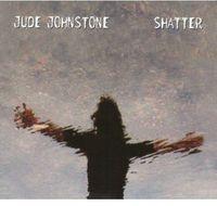Jude Johnstone - Shatter
