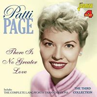 Patti Page - There Is No Greater Love:Complete Lang-Worth Trans