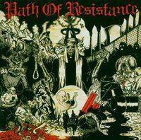 Path Of Resistance - Can't Stop The Truth