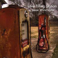 Jesse Winchester - Love Filling Station