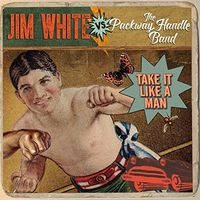 Jim White Vs Packway Handle Band - Take It Like A Man