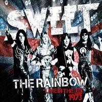 Sweet - Rainbow (Sweet Live In The UK) (New Vinyl Edition)