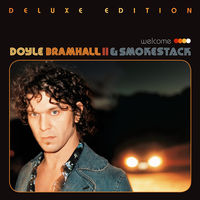 Doyle Bramhall II & Smokestack - Welcome [Deluxe Edition]