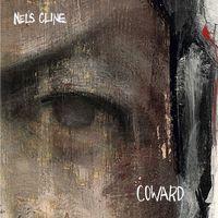 Nels Cline - Coward