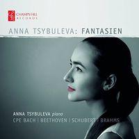 C Bach PE / Tsybuleva - Anna Tsybuleva: Fantasien