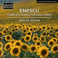 Enescu / Solaun - Complete Works for Solo Piano