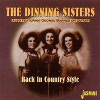Dinning Sisters - Back In Country Style [Import]
