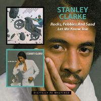 Stanley Clarke - Rocks Pebbles & Sand/Let Me Know You [Import]