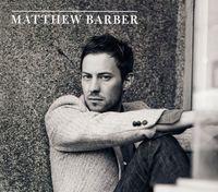Matthew Barber - Matthew Barber [Import]