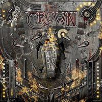 Crown - Death Is Not Dead