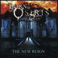 Born Of Osiris - New Reign