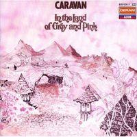 Caravan - In the Land of Grey & Pink